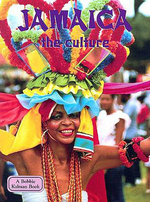 Jamaica the Culture (Lands, Peoples & Cultures), Wilson, Amber