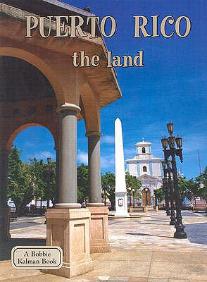 Puerto Rico the Land (Lands, Peoples, & Cultures (Paperback)), Banting, Erinn