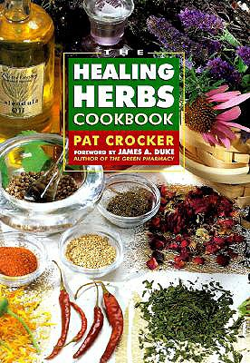 Image for The Healing Herbs Cookbook