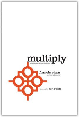 Image for MULTIPLY: DISCIPLES MAKING DISCIPLES