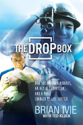 """Image for """"The Drop Box: How 500 Abandoned Babies, an Act of Compassion, and a Movie Changed My Life Forever"""""""