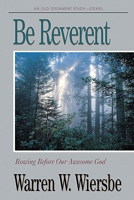 Image for Be Reverent: An Old Testament Study Ezekiel