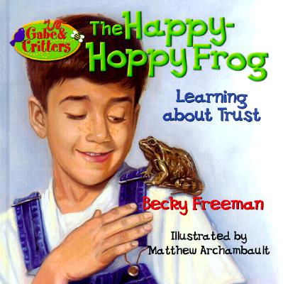 Image for The Happy-Hoppy Frog (Gabe and Critters)