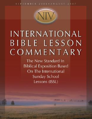 Image for International Bible Lesson Commentary - NIV 2006-07 (NIV International Bible Lesson Commentary)
