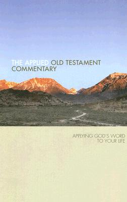Image for Applied Old Testament Commentary: Applying God's Word to Your Life