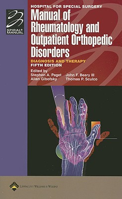 Image for Hospital for Special Surgery Manual of Rheumatology and Outpatient Orthopedic Disorders: Diagnosis and Therapy (Lippincott Manual Series (Formerly known as the Spiral Manual Series))