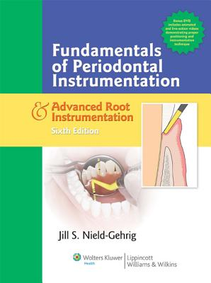 Fundamentals of Periodontal Instrumentation and Advanced Root Instrumentation Sixth Edition, Jill S. Gehrig RDH MA (Author)