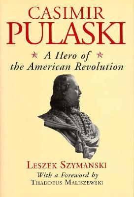 Image for Casimir Pulaski: A Hero of the American Revolution