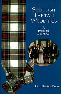 Image for SCOTTISH TARTAN WEDDINGS : A PRACTICAL GUIDEBOOK