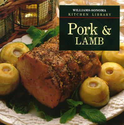 Pork & Lamb (Williams-Sonoma Kitchen Library), Weir, Joanne