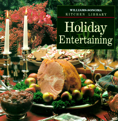 Image for Holiday Entertaining (Williams Sonoma Kitchen Library)