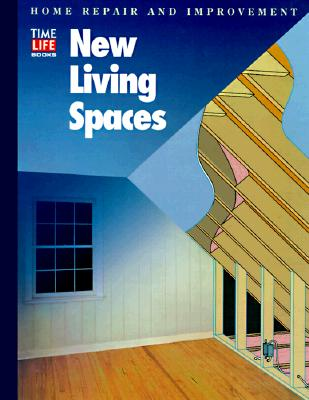 New Living Spaces (HOME REPAIR AND IMPROVEMENT (UPDATED SERIES))