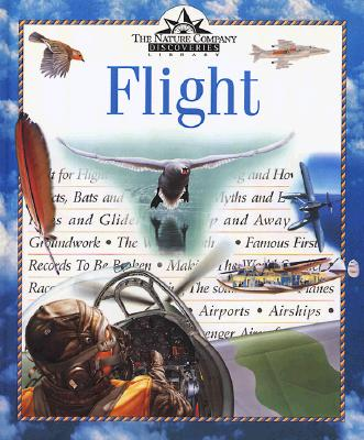 Image for Flight (Nature Company Discoveries Libraries)