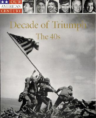 Image for Decade of Triumph: The 40s