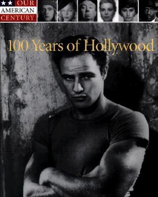 Image for 100 Years of Hollywood (Our American Century)