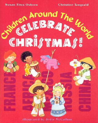 Image for Children Around the World Celebrate Christmas!