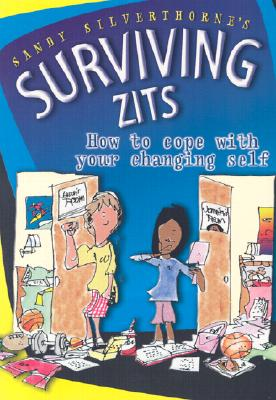 Image for Surviving Zits: How To Cope With Your Changing Self