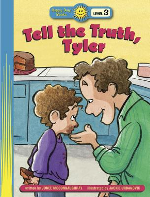 Image for Tell the Truth, Tyler (Happy Day Books: Level 3)