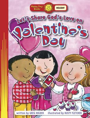 Image for Let's Show God's Love on Valentine's Day (Happy Day)