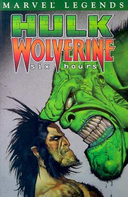 Image for Hulk/Wolverine: 6 Hours (Hulk Legends, Vol. 1)