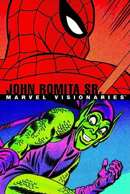 Marvel Visionaries: John Romita Sr., Lee, Stan; DeFalco, Tom; Thomas, Roy; Stern, Roger