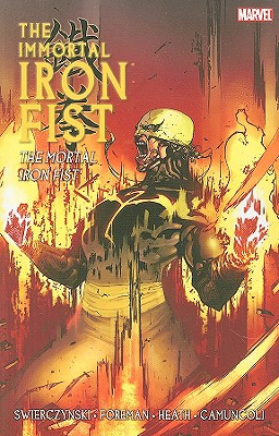 Image for IMMORTAL IRON FIST 4: The Mortal Iron Fist