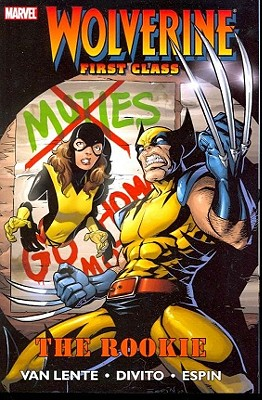 The Rookie (Wolverine: First Class, Vol. 1), Fred Van Lente