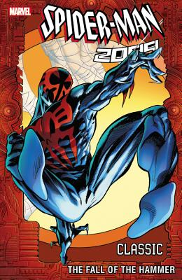 Image for Spider-Man 2099 Classic Volume 3: The Fall of the Hammer