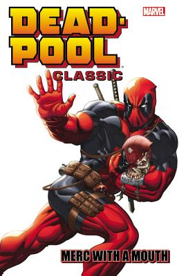 Image for Deadpool Classic Volume 11: Merc With a Mouth