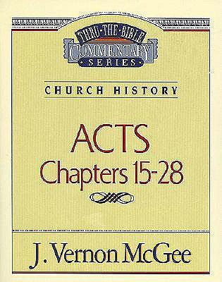 Image for Thru the Bible Commentary: Acts Chapters 15- 28