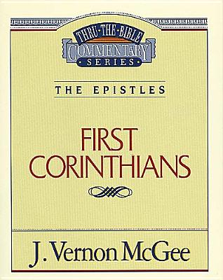 Image for First Corinthians (Thru the Bible Commentary Series Volume 44)