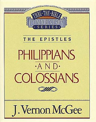 Image for Philippians and Colossians (Thru the Bible Commentary Series Volume 48)