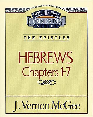 Image for Hebrews Chapters I - 7(Thru the Bible)