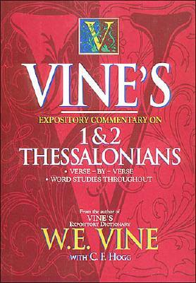 Vines's Expository Commentary on 1 & 2 Thessalonians
