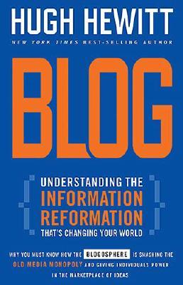 Blog : Understanding The Information/Reformation Thats Changing Your World, Hewitt,Hugh
