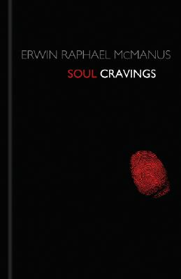 Image for Soul Cravings: An Exploration of the Human Spirit