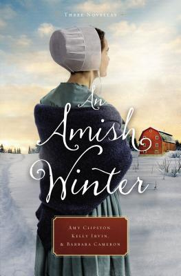 Image for An Amish Winter: Home Sweet Home, A Christmas Visitor, When Winter Comes