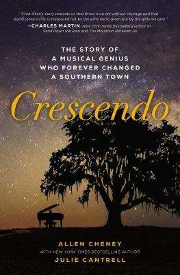 Image for Crescendo: The Story of a Musical Genius Who Forever Changed a Southern Town