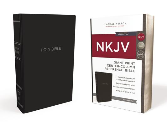 Image for NKJV, Reference Bible, Center-Column Giant Print, Leather-Look, Black, Red Letter Edition, Comfort Print: Holy Bible, New King James Version