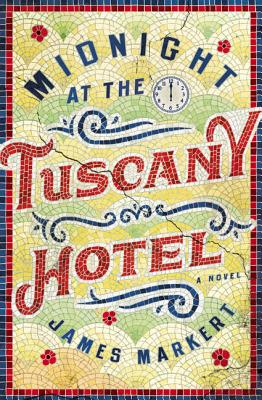 Image for Midnight at the Tuscany Hotel