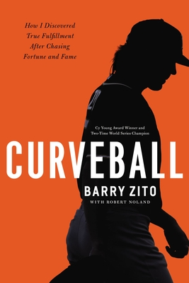 Image for Curveball: How I Discovered True Fulfillment After Chasing Fortune and Fame