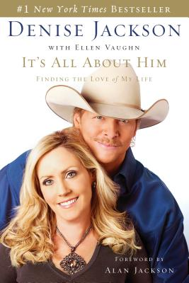 Image for It's All About Him: Finding the Love of My Life