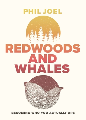 Image for Redwoods and Whales: Becoming Who You Actually Are