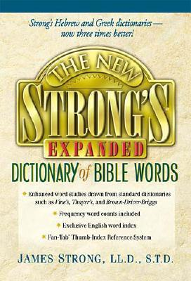 Image for The New Strong's Expanded Dictionary Of Bible Words