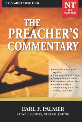 The Preacher's Commentary, 1, 2, 3 John/Revelation (New Testament Vol. 35), Palmer, Earl F.