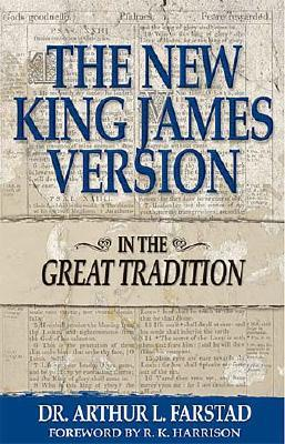 Image for The New King James Version: In the Great Tradition
