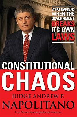 Image for Constitutional Chaos: What Happens When the Government Breaks Its Own Laws