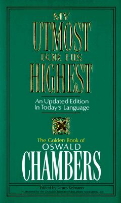 Image for My Utmost for His Highest: An Updated Edition in Today's Language/Super Saver