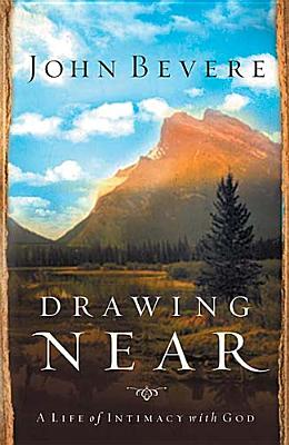 Image for Drawing Near: A Life of Intimacy with God
