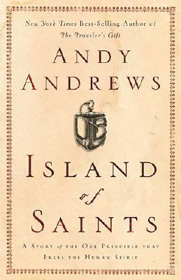 Image for Island of Saints: A Story of the One Principle That Frees the Human Spirit